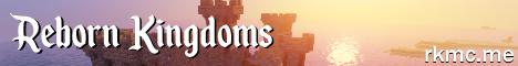 Reborn Kingdoms - Dedicated...