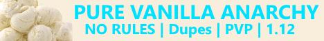 Pure Vanilla Anarchy  1.12 ...